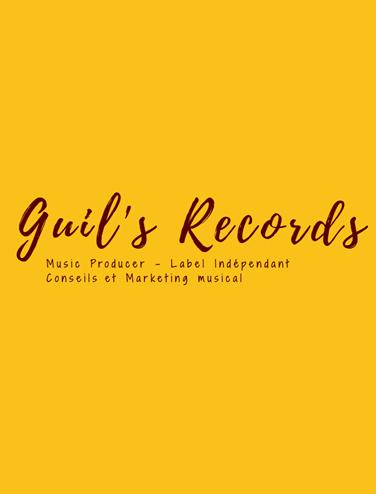 Gros plan sur le label musical : Guil's Records